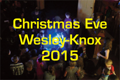 Christmas Eve 7 pm at Wesley-Knox
